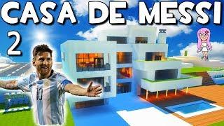 CASA MODERNA DE MESSI EN MINECRAFT⚽P2 CÓMO HACER Y CONSTRUIR