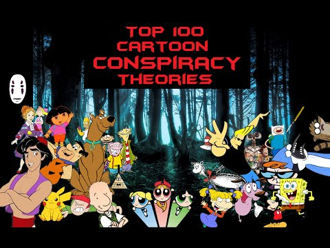 Top 100 Cartoon Conspiracy Theories - Part 1