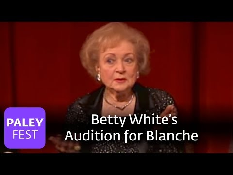 Golden Girls - Betty White on Auditioning for Blanche (Paley Center, 2006)