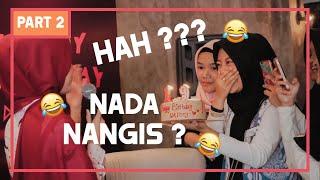 Download Video Nada Nangis?! Ah, Cengeng!😂 || VLOG SPECIAL ULTAH #2 MP3 3GP MP4