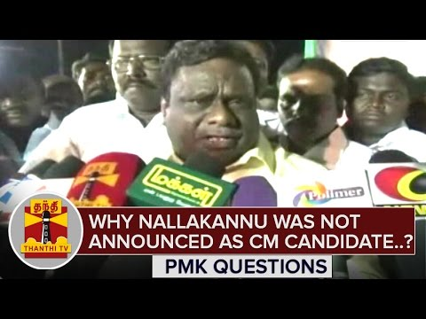 Why Nallakannu was Not Announced as CM Candidate..? PMK Questions