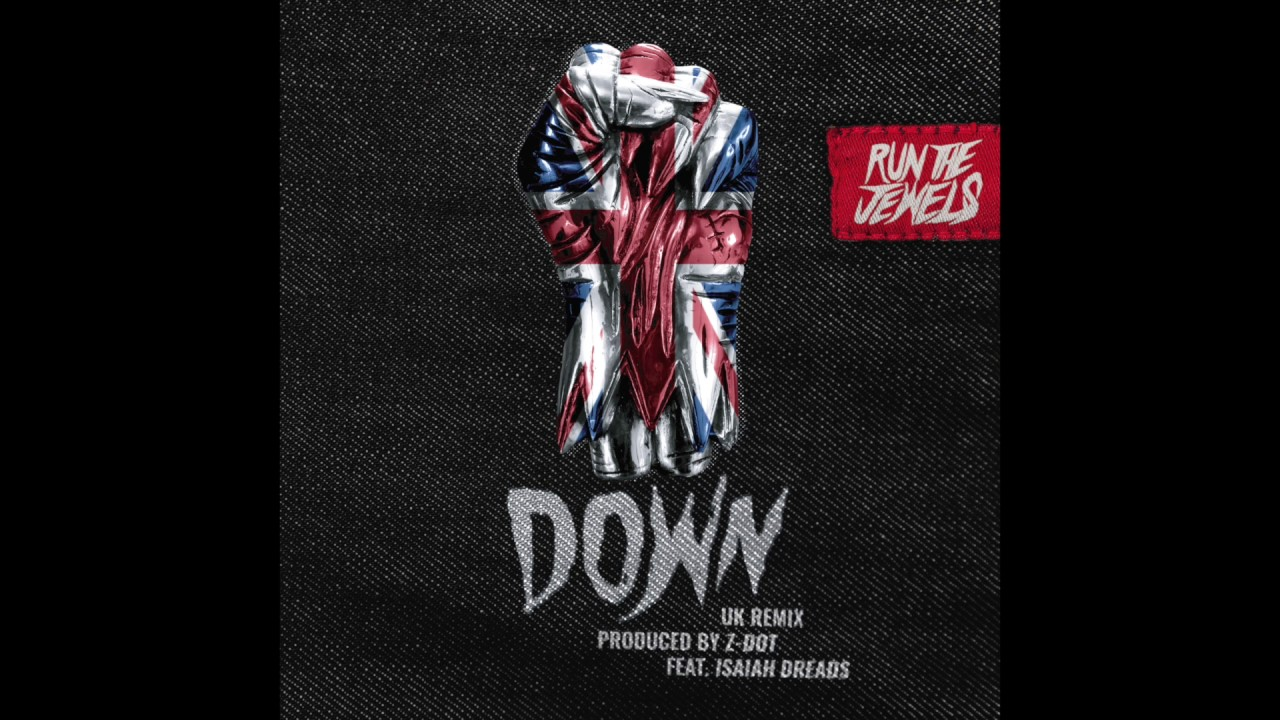 run-the-jewels-down-u-k-remix-produced-by-z-dot-featuring-isaiah-dreads-runthejewels