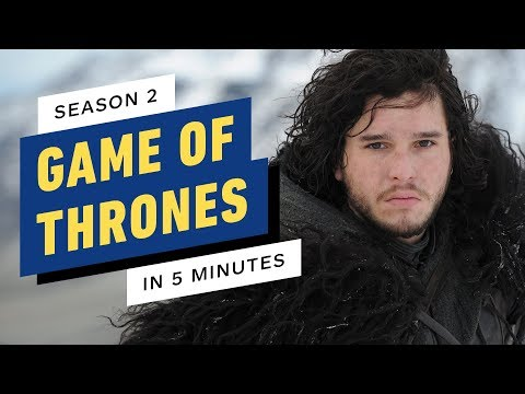 Game Of Thrones Season 2 Story Recap In 5 Minutes
