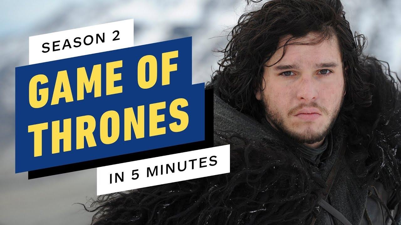 Game of Thrones Season 2 Story Recap in 5 Minutes