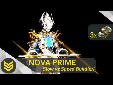 Warframe: Nova Prime   Speed ve Slow Modlamaları