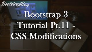 bootstrap 3 tutorial pt 11 css modifications to navbar and buttons