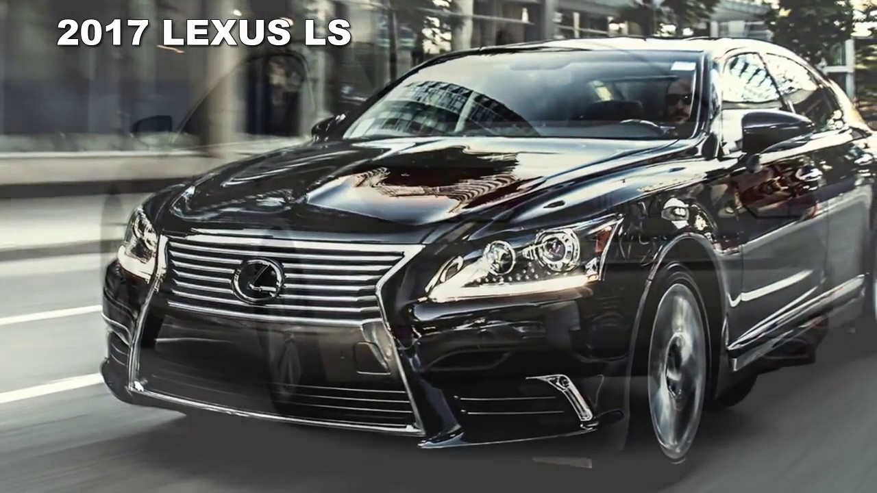 2017 lexus ls 460 f sport redesign future cars 2017 2018 youtube. Black Bedroom Furniture Sets. Home Design Ideas