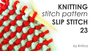 Knitting stitch pattern in two colours  Slip Stitch 23 (with captions)