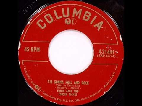 Eddie Zack And Cousin Ritchie-Im Gonna Roll And Rock