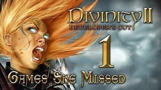 DIVINITY II - Ego Draconis #1 [Meet Rhondra] Games She Missed | Let's Play!