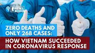 Zero Deaths And Only 268 Cases: How Vietnam Succeeded In Coronavirus Response Vietnam and Taiwan are in close proximity to China, but remarkably have very low infection rates. In fact, Vietnam has recorded zero deaths due to COVID-19., From YouTubeVideos