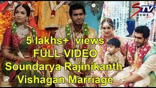 FULL VIDEO: Soundarya Rajinikanth - Vishagan Marriage | Rajini,Kamal Hassan ,Dhanush ,Anirudh|STV