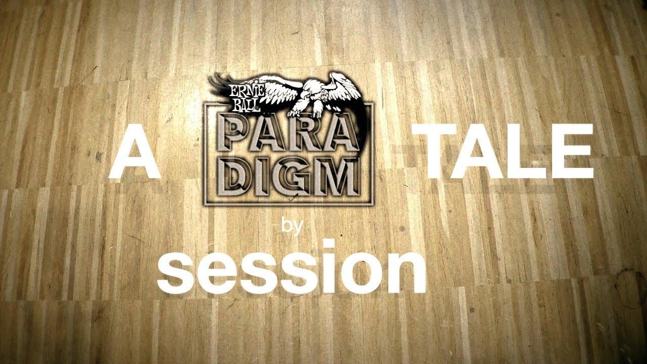 Ernie Ball Paradigm Gitarrensaiten – A Paradigm Tale by session ...