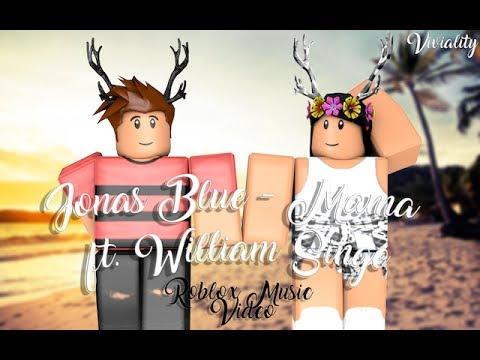 Jonas Blue - Mama ft. William Singe | Roblox Music Video (Collab)