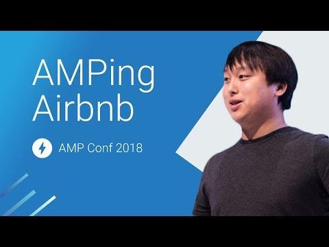 AMPing Airbnb: A Magic Carpet Ride (AMP Conf 2018)