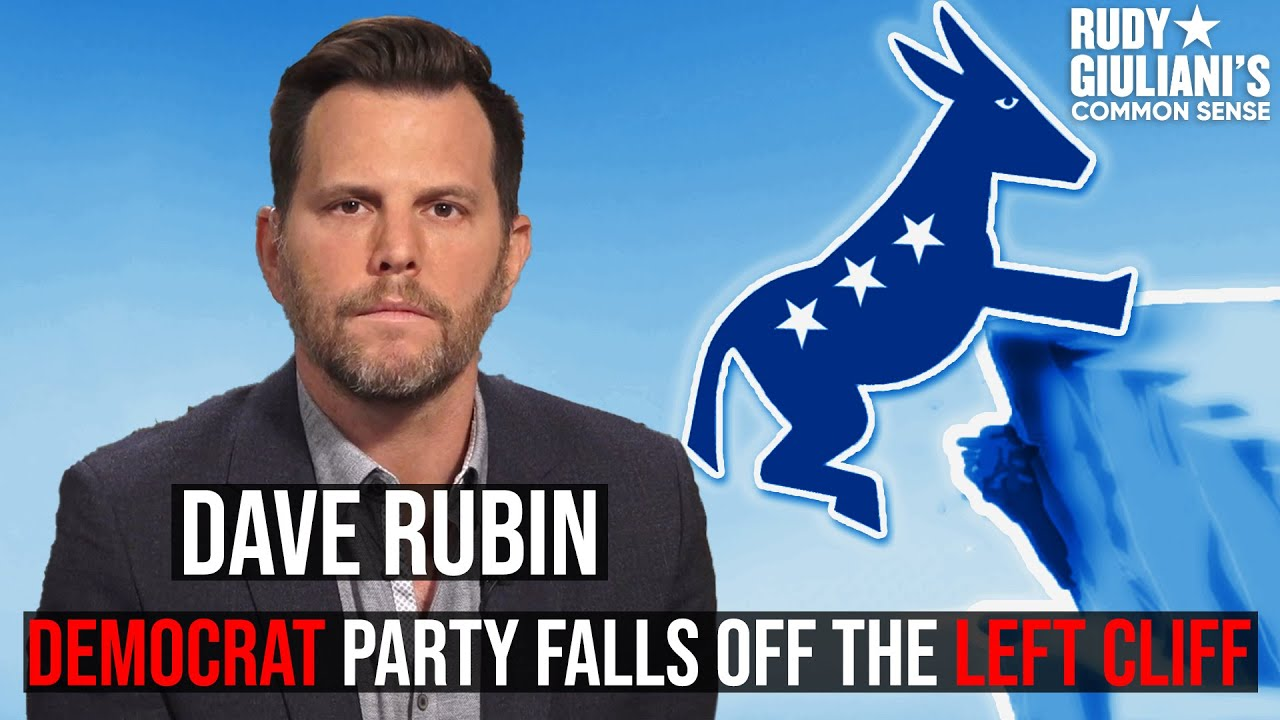 Democrat Party Falls Off the LEFT Cliff: Dave Rubin and Rudy Giuliani Left Behind | Ep. 45
