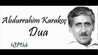 Abdurrahim Karakoç - Duâ   Kendi Sesinden