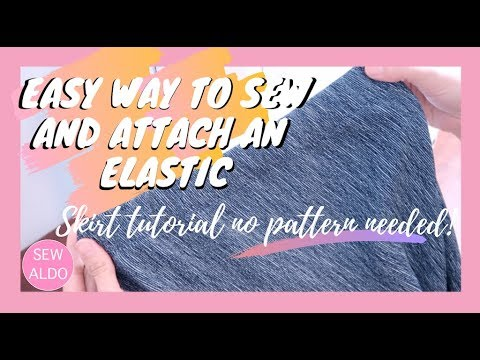 HOW TO DIY EASY WAY TO SEW AND ATTACH AN ELASTIC | Sewing Projects for Beginners | Sew Aldo