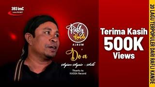 Rafli Kande - Syiar Syair Solo | 20 Lagu Terpopuler Dari Rafly Kande Album DO'A [Official Music]