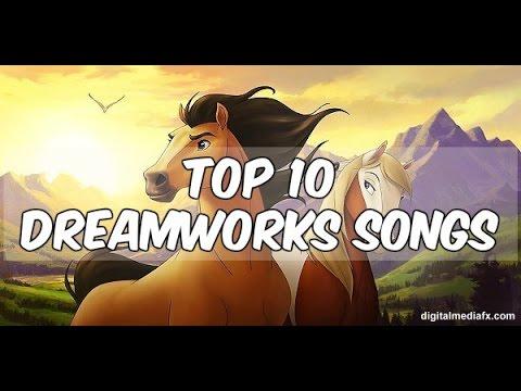My top 10 Dreamworks songs