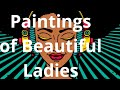 Paintings of Beautiful Ladies