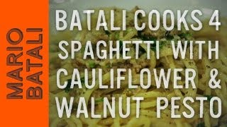 Batali Cooks 4: Cauliflower & Walnut Pesto