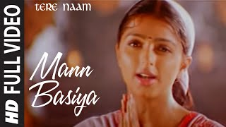 Video Mann Basiya (Full Song) | Tere Naam download MP3, 3GP, MP4, WEBM, AVI, FLV Agustus 2018