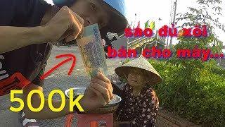 Thử cầm 500k mua hết thau xôi giúp đỡ bà cụ và cái kết - TÂM RÒM VLOG