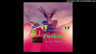 Jimmy aja hard dholki mix by Dj puskar 7477588819