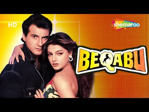 Beqabu (HD) Hindi Full Movie - Sanjay...