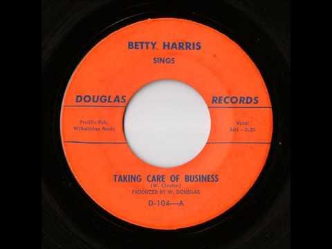 Betty Harris - Taking Care Of Business (Douglas)