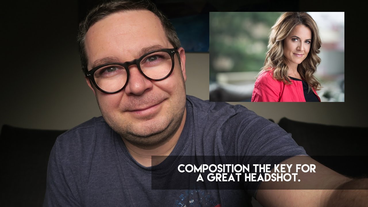 Headshot Photography - Composition the key for a great Headshot.