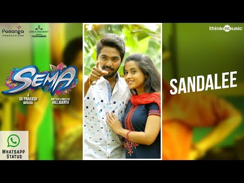 Sema Songs | Sandalee Whatsapp Status| G.V. Prakash Kumar, Arthana Binu | Valliganth | Pandiraj