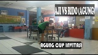Aji vs Rido (Agung) Tenis Meja / Table Tennis Invitation Tournament