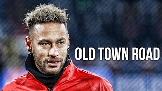 Neymar Jr ► Lil Nas X - Old Town Road  [Remix] ● Skills & Goals 2019 | HD