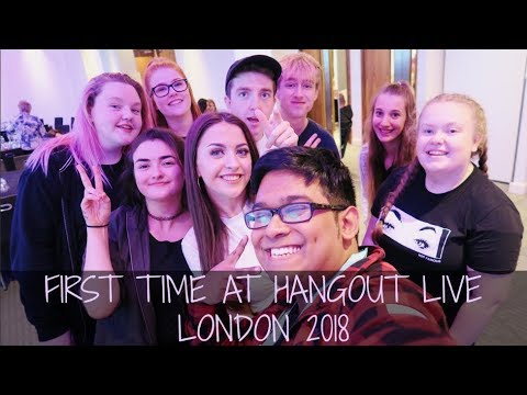 FIRST TIME AT HANGOUT LIVE LONDON 2018