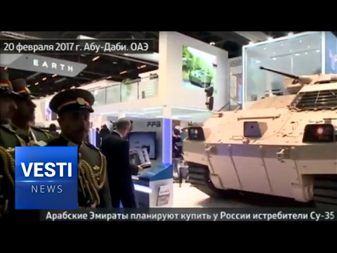 IDEX 2017: Interest in Russian Weapons Increased after the Operation in Syria