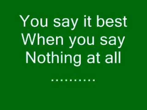 Ronan Keating when you say nothing at all lyrics