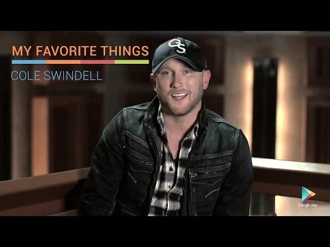 Cole Swindell: My Favorite Things