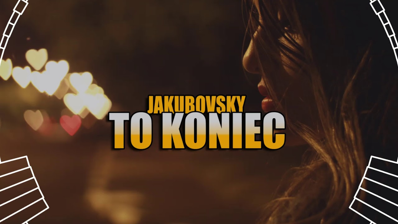 Download Jakubovsky - To Koniec (Official Audio) DISCO POLO 2020