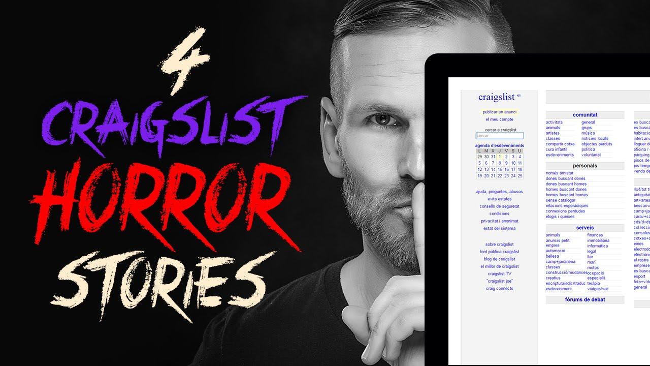 7410e52a5d 4 TRUE Craigslist Horror Stories - YouTube