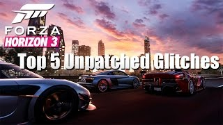 Forza Horizon 3 - Top 5 Unpatched Glitches 2017