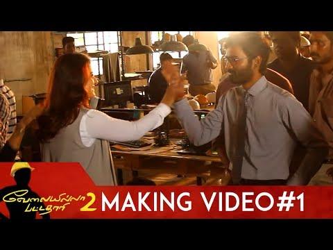 Velaiilla Pattadhari 2 Making Video #1 | Dhanush | Kajol
