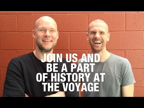 Be A Part of History at The Voyage 2015!