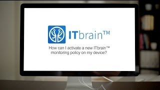how can i activate an itbrain policy
