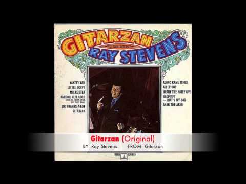 Ray Stevens - Gitarzan (Original)
