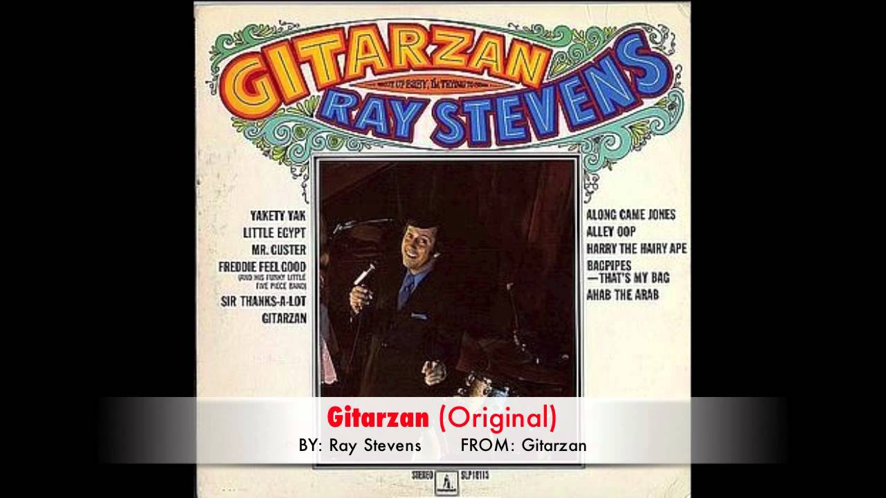 Ray Stevens Gitarzan Original Youtube