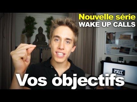 Nouvelle série : WakeUpCalls - Les objectifs