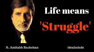 koshish karne walon ki kabhi haar nahi hoti life means struggle ft amitabh bachchan