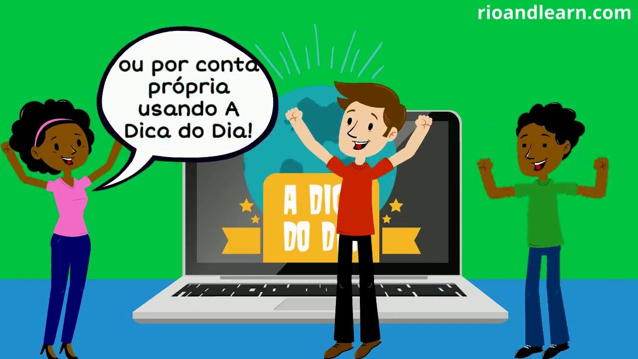 Aprender Português Para Estrangeiros Grátis A Dica Do Dia Rio Learn